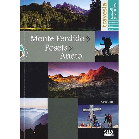 Ed. Sua Monte Perdido, Posets y Aneto. Los 3 Grandes -