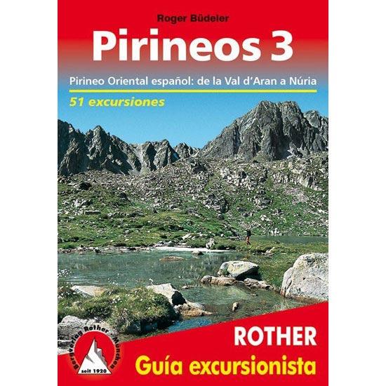Ed. Rother Pirineos 3. Val d'Arán a Núria -
