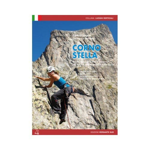 Ed. Versante Sud CORNO STELLA-VALLONE ARGENTERA, GESSO -