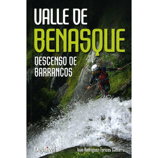 Ed. Desnivel Barrancos Del Valle De Benasque -