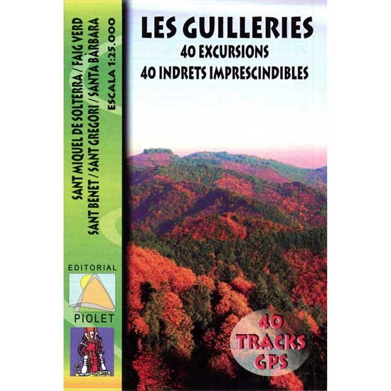 Ed. Piolet Les Guilleries 40 Excursions 1:25000 -