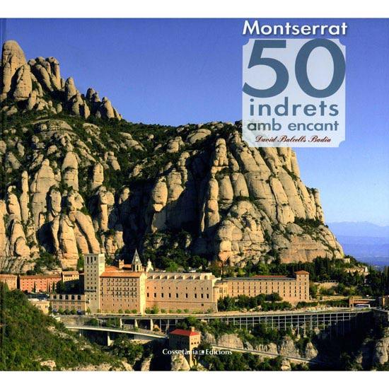 Ed. Cossetania Montserrat 50 Indrets amb encant -