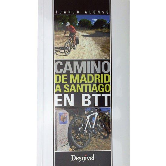 Ed. Desnivel Camino De Madrid a Santiago En BTT -