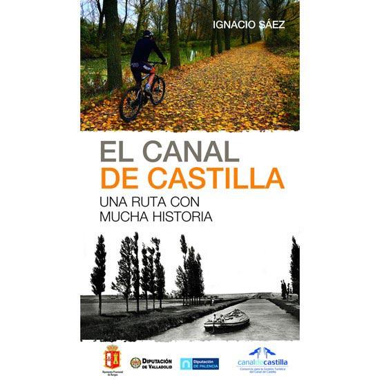 Ed. Desnivel El canal de Castilla -