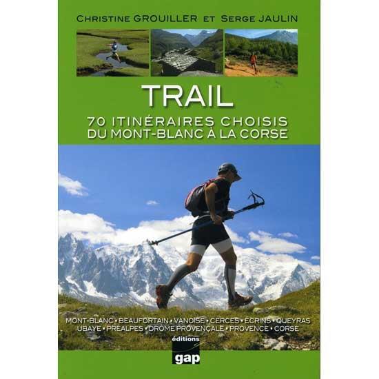Ed. Gap Trail 70 Itineraries Mont-Banc Corse -