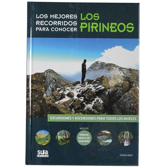 Ed. Sua Los mejores recorridos para conocer los Pirineos -