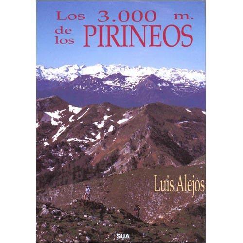 Ed. Sua Los 3000 m. De Los Pirineos -