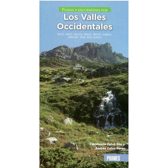 Ed. Prames Los Valles Occidentale. Paseos y excursiones -