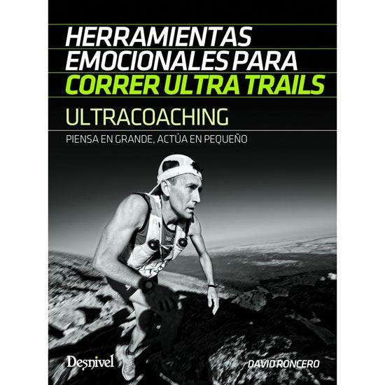 Ed. Desnivel Ultracoaching Ultra Trails -