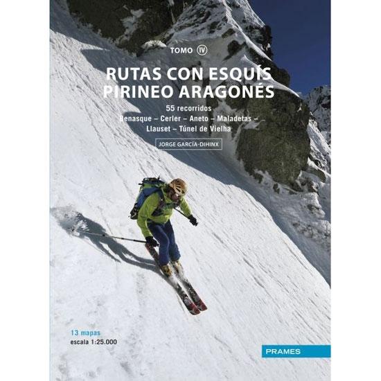 Ed. Prames Rutas con esquís Pirineo Aragonés IV. Benás Vielha -