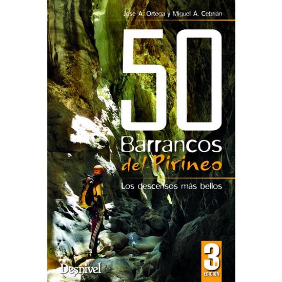 Ed. Desnivel 50 Barrancos Del Pirineo -