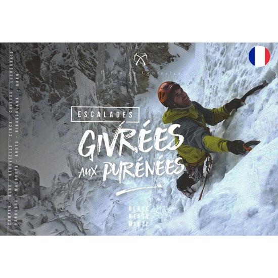 Ed. Charles Perrin Escalades Givrées Aux Pyrénées -