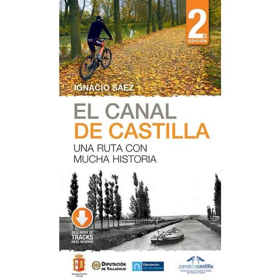 Ed. Desnivel El Canal de Castilla, 2ªEdición -