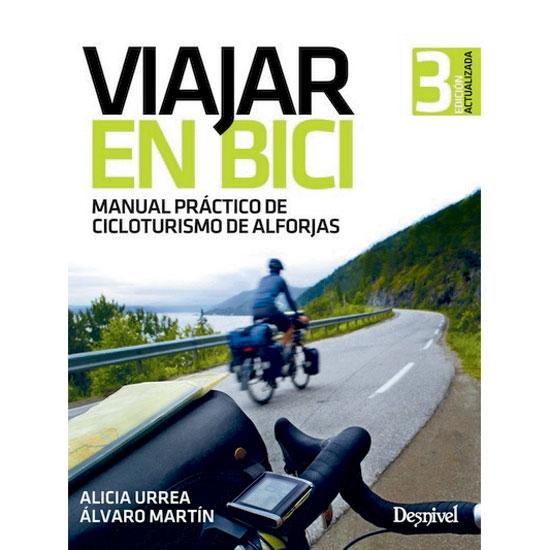 Ed. Desnivel Viajar en Bici, Manual Práctico -