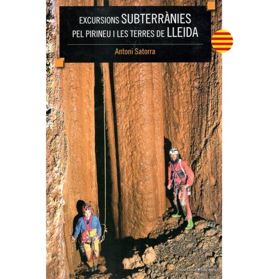Ed. Cossetania EXCURSIONS SUBTERRÀNIES LLEIDA -