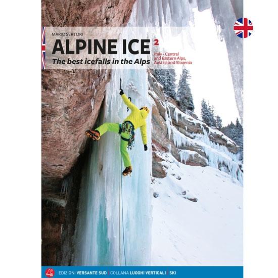 Ed. Versante Sud Alpine Ice Vol.2 Best Icefalls Alps -