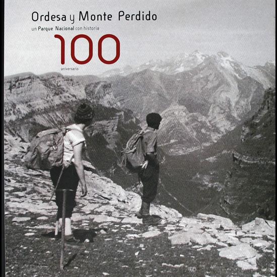 Ed. Prames ORDESA Y MONTE PERDIDO 100 aniversario -