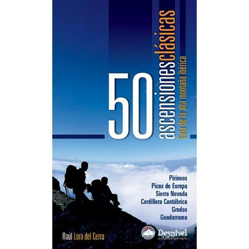 Ed. Desnivel 50 Ascensiones Clásicas -