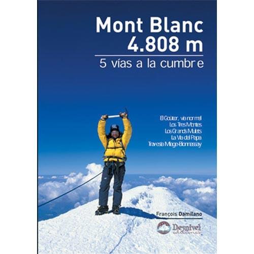 Ed. Desnivel Mont Blanc 4808 m -