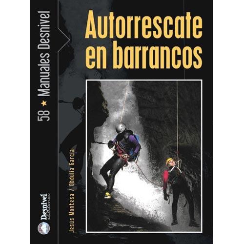 Ed. Desnivel Autorrescate en Barrancos -