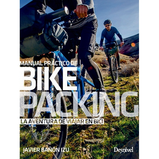 Ed. Desnivel Bikepacking Manual Práctico -