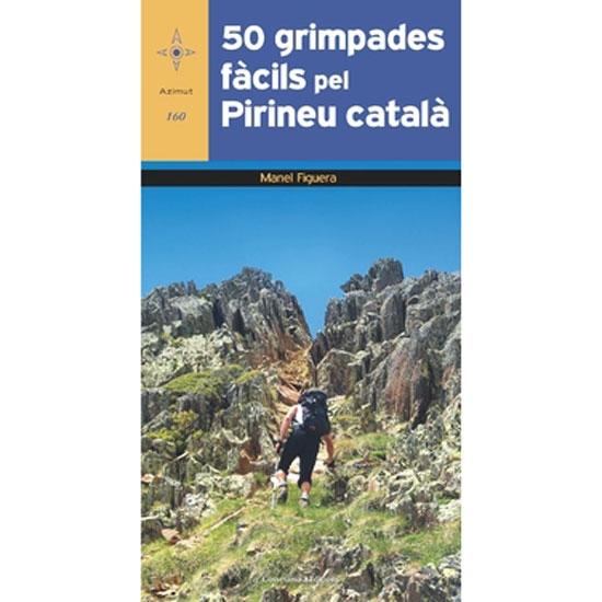 Ed. Cossetania 50 Grimpades Fàcils Pel Pirineu Català -