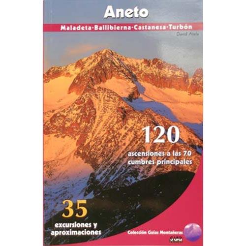 Ed. Sua Aneto Guía Montañera. 120 ascensiones -