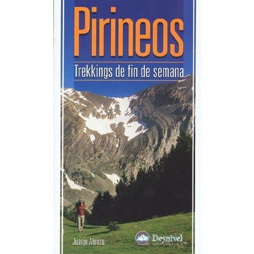 Ed. Desnivel Pirineos. Trekkings de fin de semana -