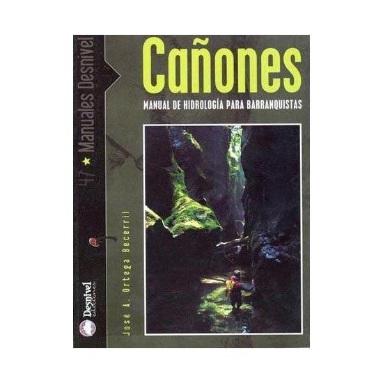 Ed. Desnivel Cañones -