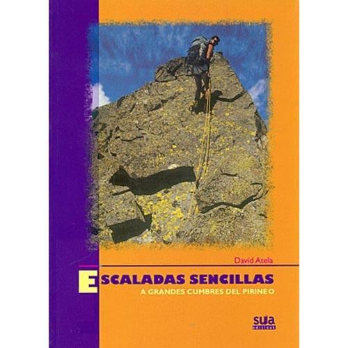 Ed. Sua Escaladas sencillas a grandes cumbres del pirineo -