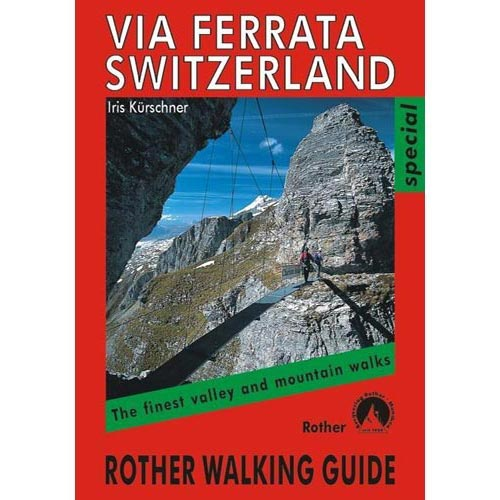 Ed. Rother Via Ferrata Switzerland -