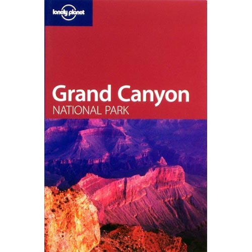 Ed. Lonely Planet Grand Canyon National Park Guide -