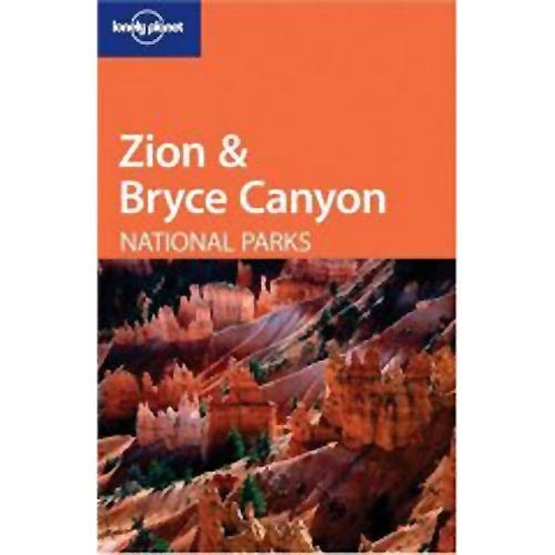 Ed. Lonely Planet Zion & Bryce Canyon Nat. Parks -