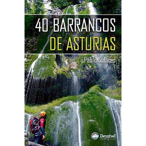 Ed. Desnivel 40 Barrancos de Asturias -