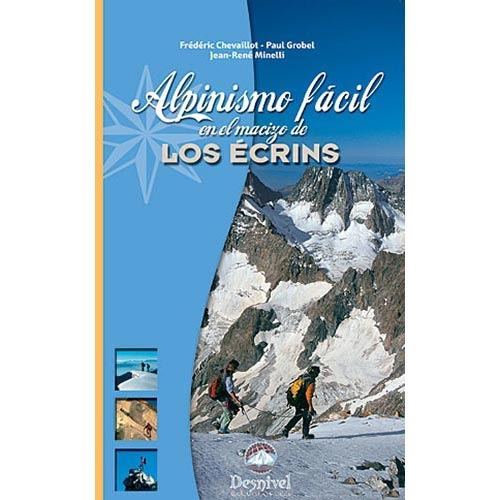 Ed. Desnivel Alpinismo fácil Écrins -