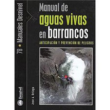 Ed. Desnivel Manual Aguas Vivas En Barrancos