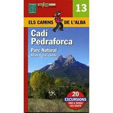 Ed. Alpina Cadí Pedraforca Els Camins de l´Alba
