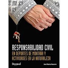 Ed. Desnivel Responsabilidad Civil Montaña Naturaleza