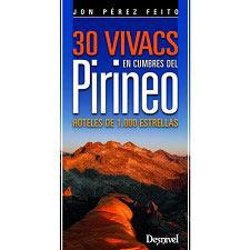 Ed. Desnivel 30 Vivacs Cumbres Pirineo