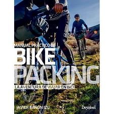 Ed. Desnivel Bikepacking Manual Práctico