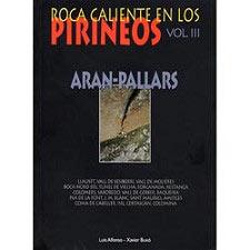 Ed. Supercrack ROCA CALIENTE EN LOS PIRINEOS - VOL. III
