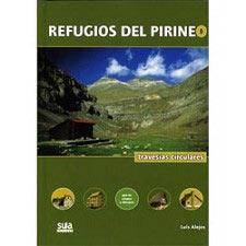 Ed. Sua Refugios del Pirineo. Travesías circulares
